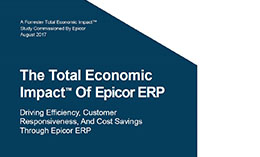 The Total Economic Impact of Epicor ERP White Paper