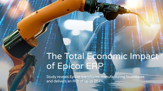 The Total Economic Impact™ Of Epicor ERP