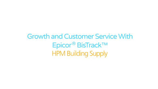 HPM Building Supply - Growth and Customer Service