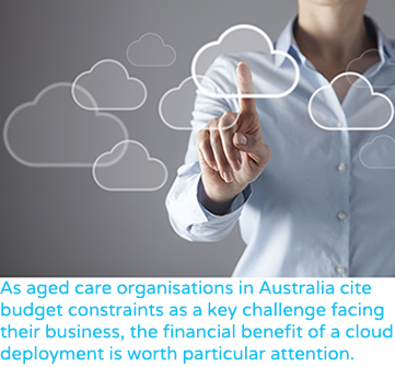 The financial benefit of cloud deployment is worth particular attention