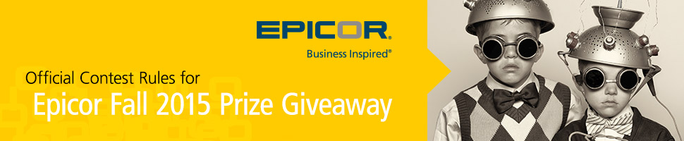 Official Contest Rules for Epicor Fall 2015 Prize Giveaway